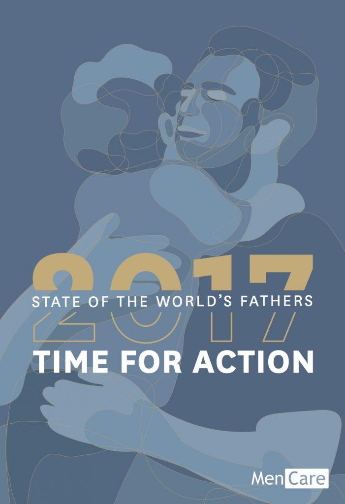 Descarga el Informe Tiempo para la Acción: Estado de los padres del mundo 2017